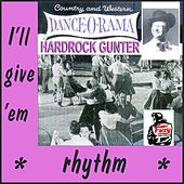 Play & Download I'll Give 'Em Rhythm by Hardrock Gunter | Napster