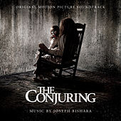 Play & Download The Conjuring: Original Motion Picture Soundtrack by Various Artists | Napster
