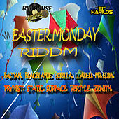 Play & Download Easter Monday Riddim by Various Artists | Napster