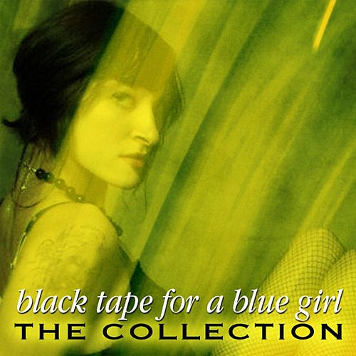 Play & Download The Collection by Black Tape for a Blue Girl | Napster