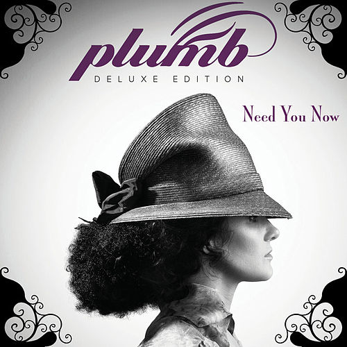 Need You Now (Deluxe Edition) by Plumb