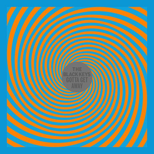 Play & Download Gotta Get Away by The Black Keys | Napster