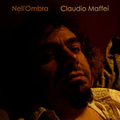 Nell'ombra - Single by Claudio Maffei