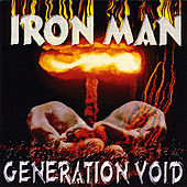 Play & Download Generation Void by Iron Man | Napster