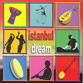 Play & Download Istanbul Dream by DJ Kambo | Napster