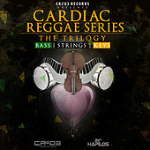 Play & Download Cardiac Reggae Series: The Trilogy by Various Artists | Napster