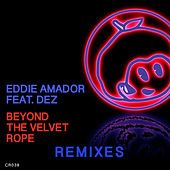 Play & Download Beyond The Velvet Rope by Eddie Amador | Napster