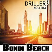 Soltero by Driller