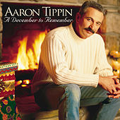 Play & Download A December To Remember by Aaron Tippin | Napster