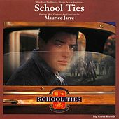 School Ties (Music From The Original Motion Picture Soundtrack) by Various Artists