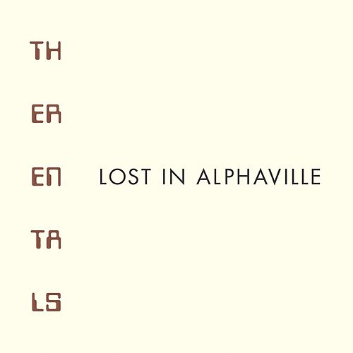 Play & Download Lost In Alphaville by The Rentals | Napster