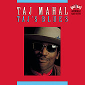 Play & Download Taj's Blues by Taj Mahal | Napster