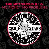 Play & Download Mo Money Mo Problems by The Notorious B.I.G. | Napster