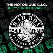 Play & Download Juicy / Unbelievable by The Notorious B.I.G. | Napster