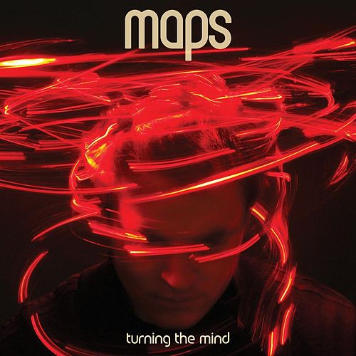 Turning The Mind (Deluxe Edition) by Maps
