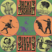 Circus People by Jackie Kashian