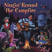 Play & Download Singin' Round the Campfire with Margie by Margie | Napster