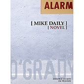 Alarm by Mick O'Grady
