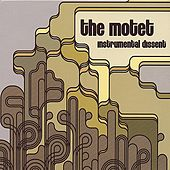 Instrumental Dissent by The Motet