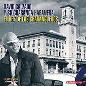 Play & Download El Rey De Los Charangueros by Charanga Habanera | Napster