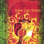 Jubal Lee Young by Jubal Lee Young