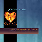 Play & Download This Fire by John McCutcheon | Napster