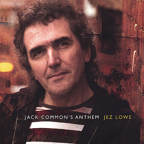Jack Common's Anthem by Jez Lowe
