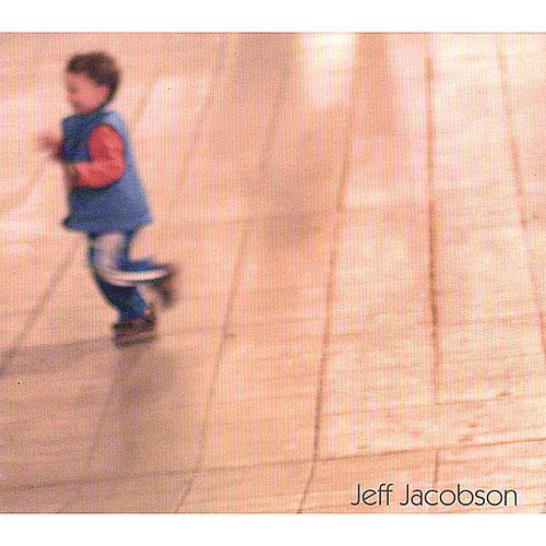 Play & Download Jeff Jacobson by Jeff Jacobson | Napster