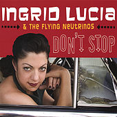 Play & Download Don't Stop by Ingrid Lucia | Napster