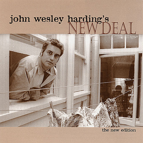 Play & Download John Wesley Harding's New Deal by John Wesley Harding | Napster