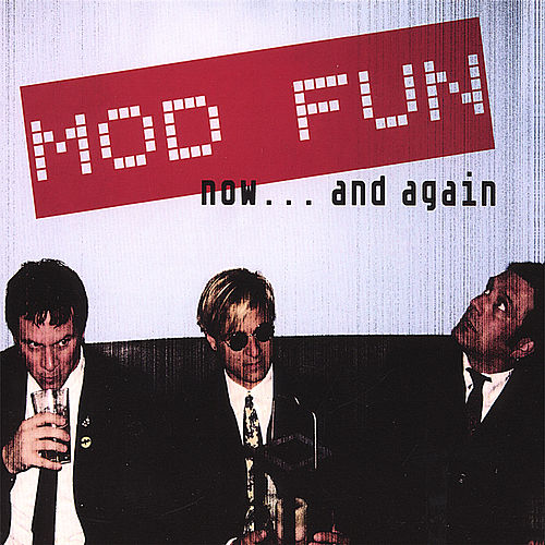 Play & Download Now... and Again by Mod Fun | Napster