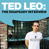 Play & Download Ted Leo: The Rhapsody Interview by Ted Leo | Napster