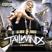 Play & Download Tailwinds by Twista | Napster
