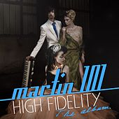 Play & Download High Fidelity (Vol. 1) by Martin 101 | Napster