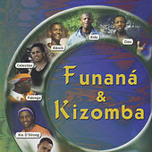 Play & Download Funaná & Kizomba by Various Artists | Napster
