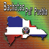 Play & Download Bachatas Pal Pueblo by Various Artists | Napster