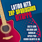 Play & Download Latino Hits Zur Spanischen Gitarre by Various Artists | Napster