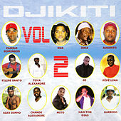 Play & Download Djikiti Vol.2 by Various Artists | Napster