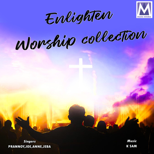 Play & Download Enlighten Worship Collection by Various Artists | Napster