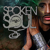 Play & Download Spoken Soul by Hero44 | Napster