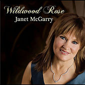 Play & Download Wildwood Rose by Janet Mcgarry | Napster
