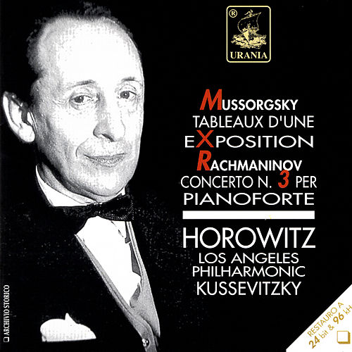 Play & Download Mussorgsky: Tableaux d'une Exposition - Rachmaninoff: Concerto No. 3 by Vladimir Horowitz | Napster
