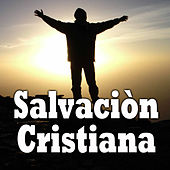 Play & Download Salvación Cristiana by Various Artists | Napster