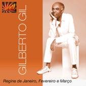 Play & Download Regina de Janeiro, Fevereiro e Março - Single by Arlindo Cruz | Napster