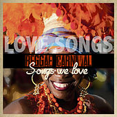 Play & Download Reggae Carnival Songs We Love - Love Songs by Various Artists | Napster