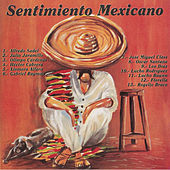 Sentimiento Mexicano by Various Artists