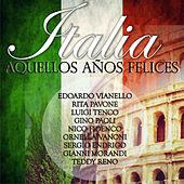 Play & Download Italia: Aquellos Años Felices by Various Artists | Napster