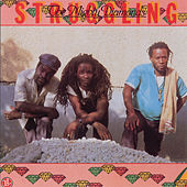 Play & Download Struggling by The Mighty Diamonds | Napster