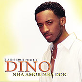 Play & Download Nha Amor Nha Dor by Dino | Napster