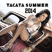 Play & Download Tacata Summer 2014 by Various Artists | Napster
